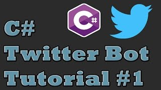 C# Twitter Bot Tutorial | TweetSharp