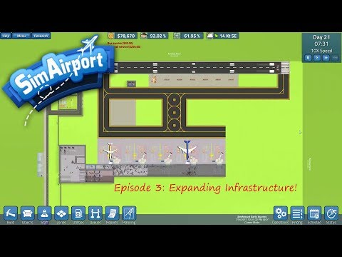 SimAirport: How To Build An Airport Ep.3 (Expanding Infrastructure!)