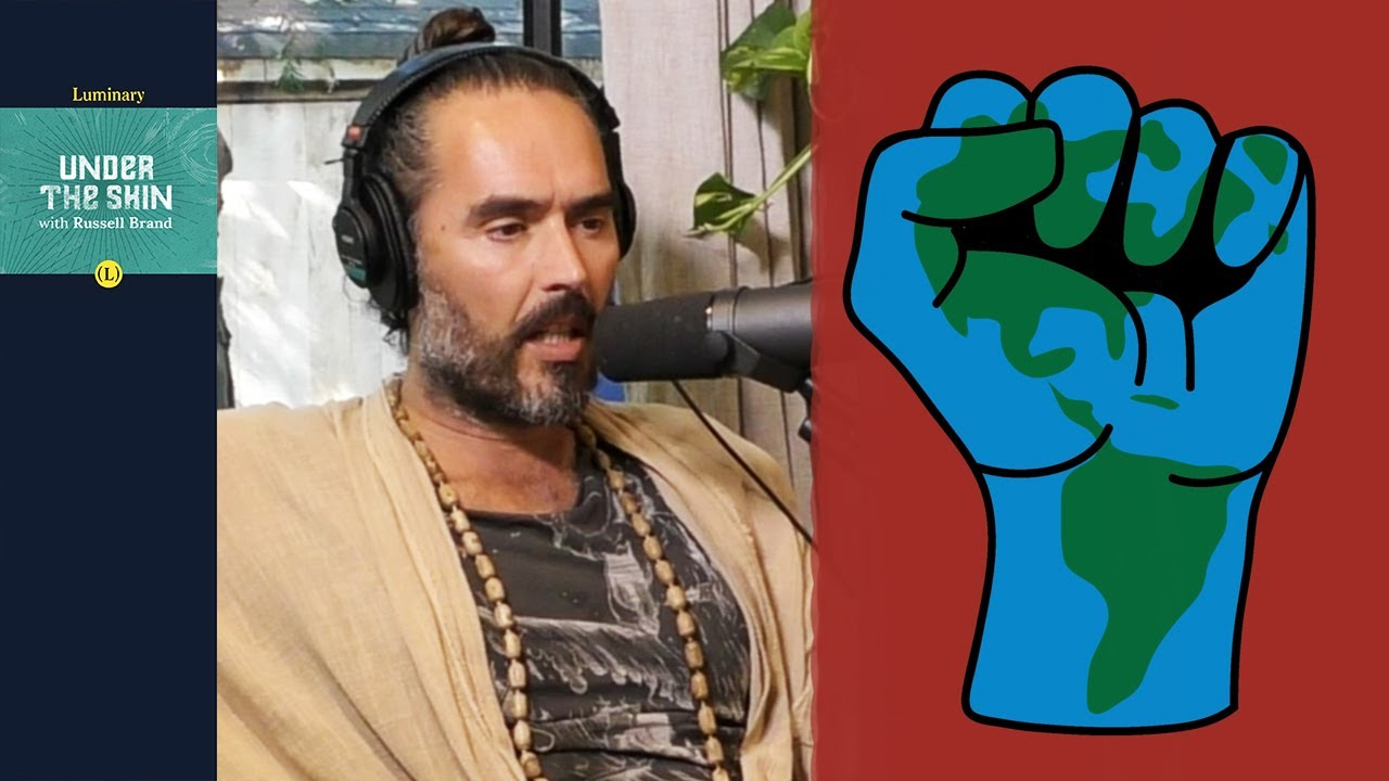 Can We Have Social Justice Without Environmental Justice? | Russell Brand