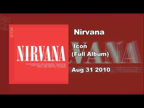 Nirvana - Icon (Full Album)