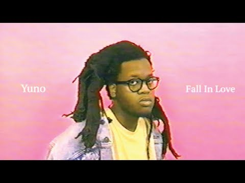 Yuno - Fall In Love