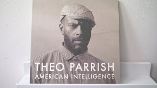 Theo Parrish - American Intelligence (full album)