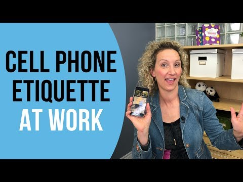Cell Phone Etiquette In The Workplace