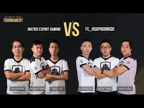 [18.11.2017] Matrix Esport Gaming X FC_HOAPHUONGDO [Nhánh thua 2][Ultimate Team Tournament]