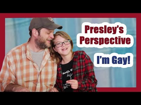 Presley's Perspective-- Presley and Dad Talk About Her Coming Out