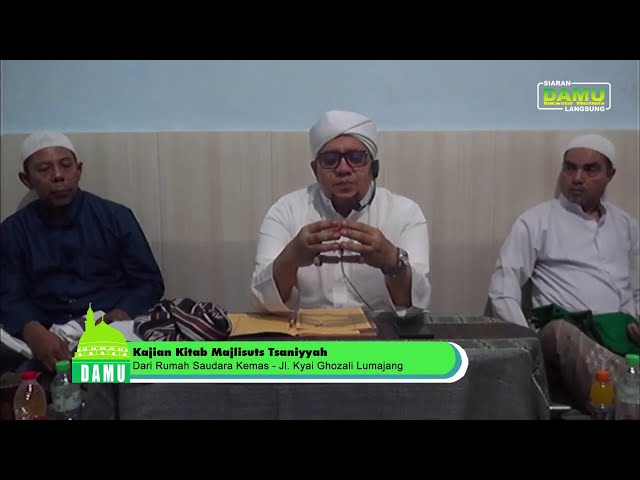 Kajian Kitab Majalisuts Tsaniyyah - 16-08-2019