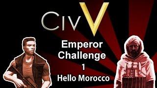 Civilization V Emperor Challenge - Hello Morocco - Part 1