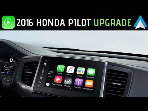 How to get Apple CarPlay and Android Auto on 2016 Honda Pilot (for $150 or less)