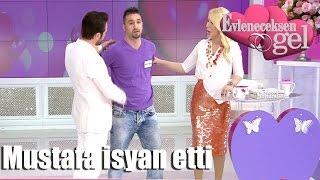 Evleneceksen Gel - Mustafa İsyan Etti