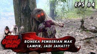 Boneka Mak Lampir Punya Niat Jahat ?? - Misteri Gunung Merapi Eps 64