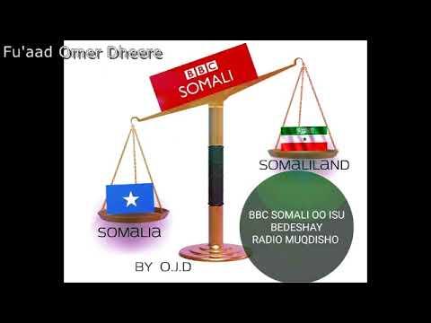 BBCsomali/VOAsomali/iskubadashay Radio Muqdisho+Somaliland udiwangalisay Warbahinshisheye2018
