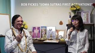 Introducing Soma Sutras 1st Activations  - Bob Fickes Online Video Course