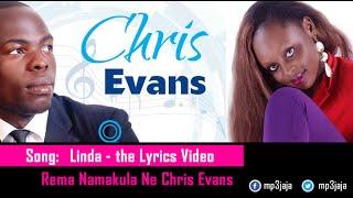 Linda Lyrics Video   Rema Namakula Ft Chris Evans