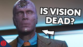 Is Vision Dead? | Marvel Theory