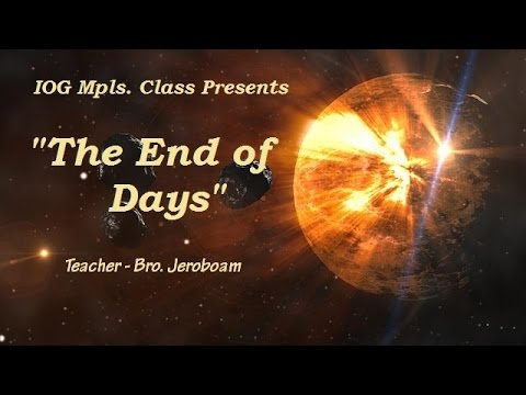 "IOG Mpls - ""The End of Days"""