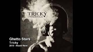 Tricky - Ghetto Stars [2010 - Mixed Race]
