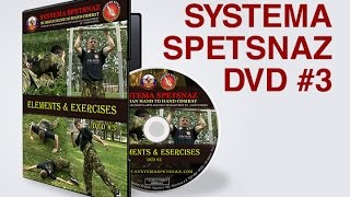Systema Spetsnaz DVD - Elements & Exercises - Russian Martial Arts