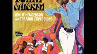 willie henderson - Funky Chicken  pt. I&II