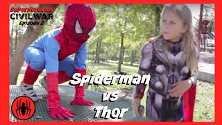 Little Heroes Spiderman Vs Thor In Real Life | Civil War Episode 2 | Superhero Kids Movie