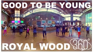 royal wood good to be young 360 music video