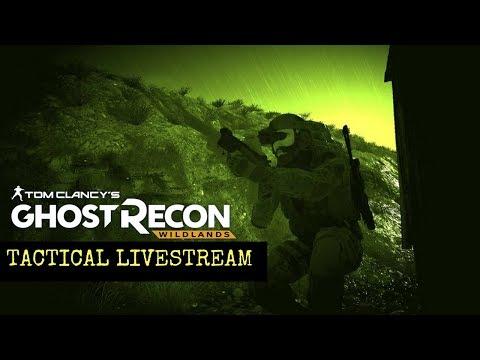 Ghost Recon Wildlands: Tactical Livestream: Eliminate Unidad FOB