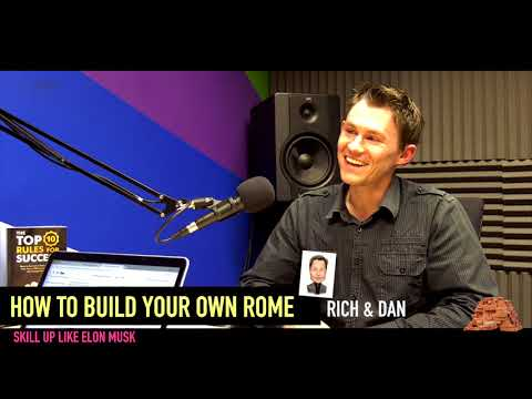 HOW TO BUILD YOUR OWN ROME - SKILL UP LIKE ELON MUSK