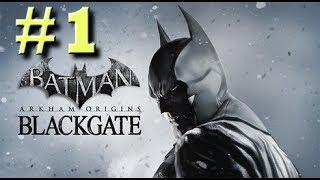 Batman Arkham Origins Blackgate Deluxe Edition Walkthrough Part 1 No Commentary PC HD