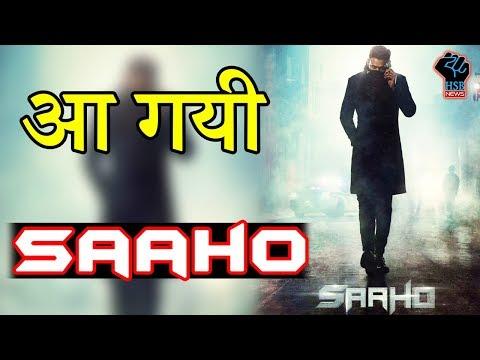 लो भई आ गई 'SAAHO' की RELEASING DATE. जानिए किस दिन आ रही है SAAHO
