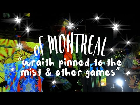 of Montreal - Wraith Pinned to the Mist (On The Mountain)
