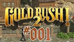GOLD RUSH 2 | Mein Freund: Das Klo! Part 1 Let's Play | Deutsch