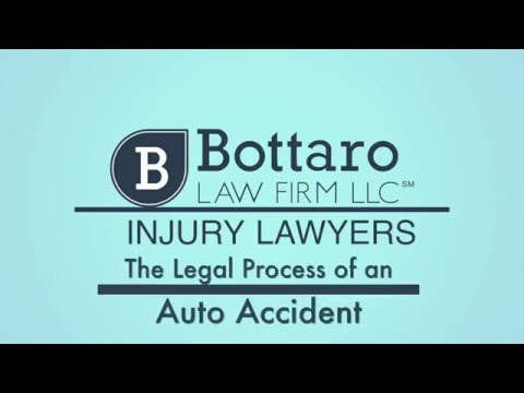 The Legal Process of an Auto Accident - The Bottaro Law Firm