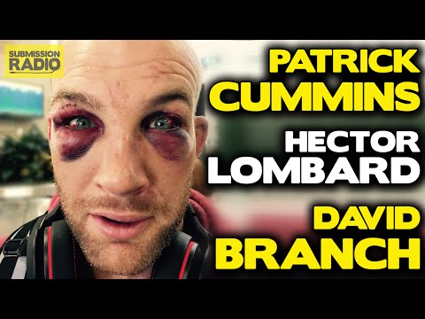 Submission Radio #64 Hector Lombard, Patrick Cummins, David Branch + UFC 191
