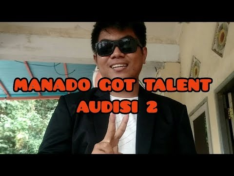 MANADO GOT TALENT 2019 - AUDISI 2