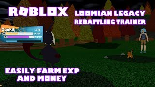 Roblox Loomian Legacy How to Rebattle Trainers I Earn Money and Exp Easy and Fast