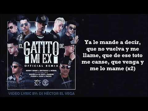El Gatito de mi Ex [Letra] - Benny, Brytiago, Noriel, Gigolo, La Exce, Darkiel, Pusho, Juhn, Pacho