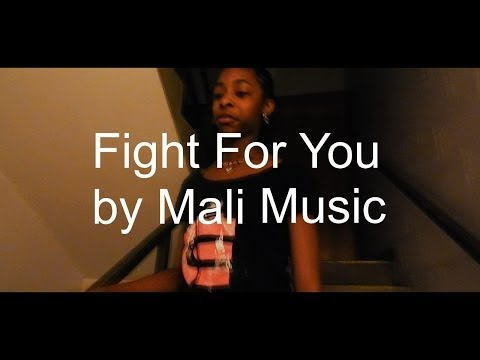 Mali Music - Fight For You (Music Video)