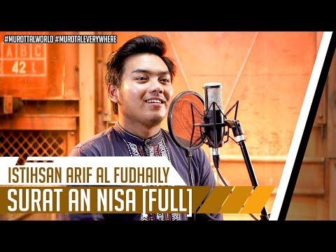 [FULL] SURAH AN NISA || ISTIHSAN ARIF AL FUDHAILY