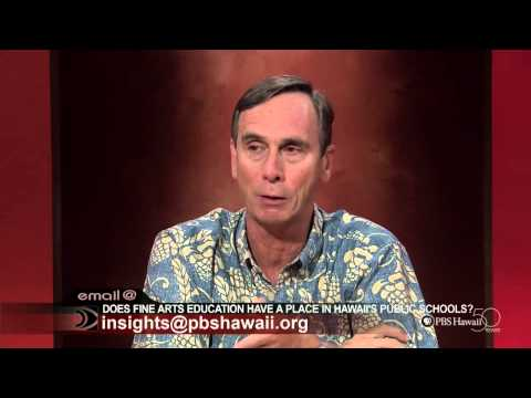 INSIGHTS ON PBS HAWAII -  Does Fine Arts Education Have a Place in Hawaii's Public Schools?