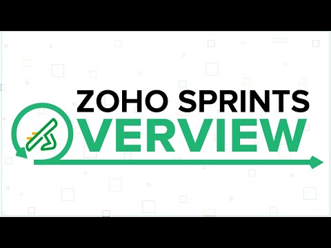 Zoho Sprints Overview - Agile Made Simple!