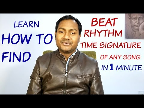 "KNOW THE RYTHEM - BEAT - ""TIME SIGNATURE OF ANY SONG IN 1 MINUTE"" LESSON #1"
