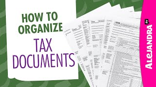How to Organize Tax Documents Paperwork amp Receipts
