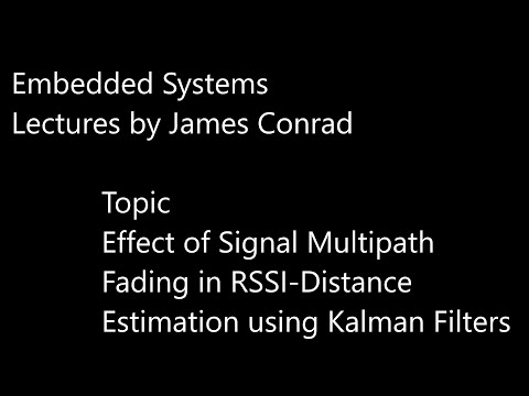Reducing the Effect of Signal Multipath Fading in RSSI-Distance Estimation using Kalman Filters