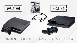 [Tuto]: comment jouer a certain jeux PS3 sur PS4