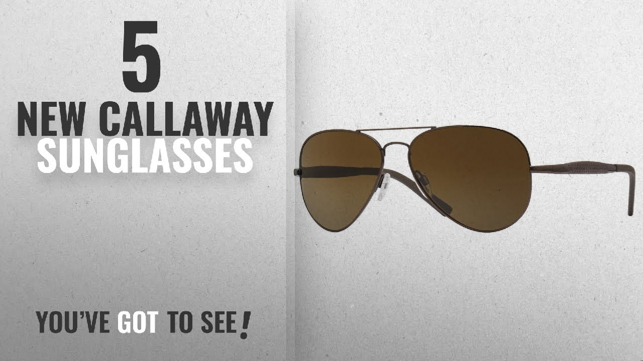 Top 10 Callaway Sunglasses Winter 2018 Callaway Mens Polarized