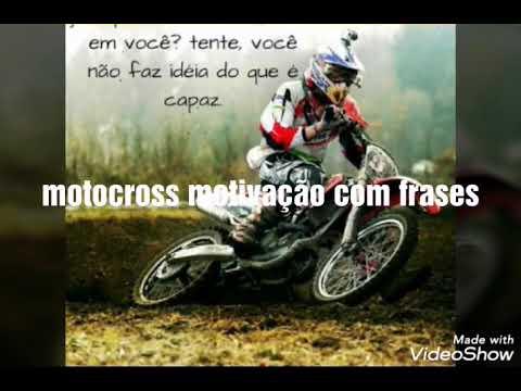 Motocross Motivação Com Frases Desenvolver Você