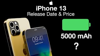 iPhone 13 Release Date and Price - Bigger Battery in all iPhone 13 Models!