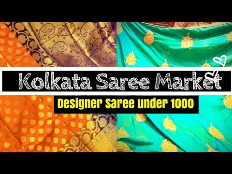 Kolkata Saree Market   Designer Sari Under 1000   Cheap And Best Quality