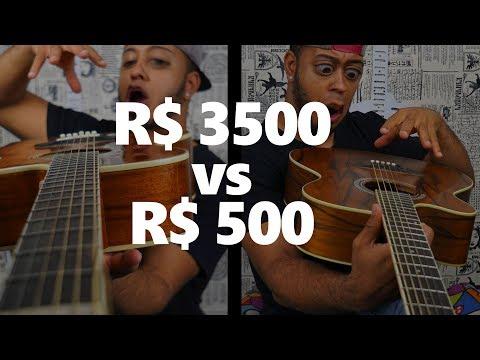 Violão de R$ 3500 vs R$ 450