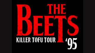 The Beets - Killer Tofu (Lord of the Jimmy Mix)