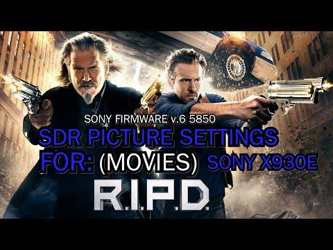 SDR Movie SETTINGS(Top Notch) • Firmware V6.5850 • Sony X930E